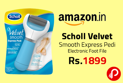 Scholl Velvet Smooth Express Pedi Electronic Foot File Just Rs.1899 - Amazon
