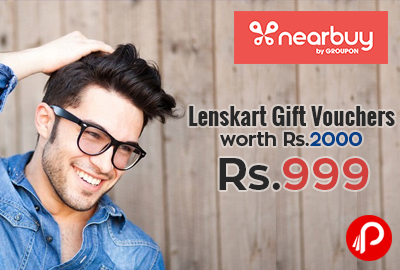 Lenskart Gift Vouchers worth Rs.2000 at Rs.999 Only - Nearbuy
