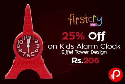 Get 25% off on Kids Alarm Clock Eiffel Tower Design at Rs.206 - Firstcry