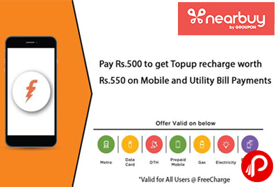 Topup Recharge worth Rs.550 on Mobile and Utility Bill Payments