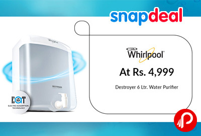 Water Purifier Whirlpool Destroyer 6Ltr Just at Rs.4999 - Snapdeal