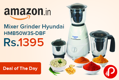 Mixer Grinder Hyundai HMB50W3S-DBF Just at Rs.1395 - Amazon