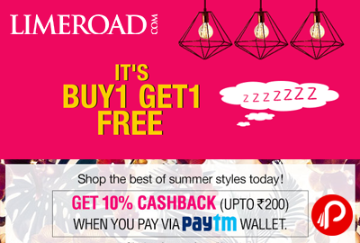 Buy 1 Get 1 + Extra 10% Cashback from Paytm Wallet - LimeRoad