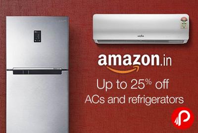 AC & Refrigerators Upto 25% off - Amazon
