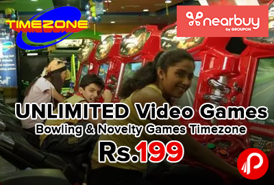 UNLIMITED Video Games, Bowling & Novelty Games Timezone Only in Rs.199 - NearBuy
