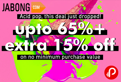 Get Upto 65% off + Extra 15% off - Jabong