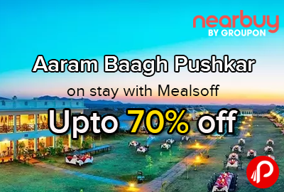 Aaram Baagh Pushkar Upto 70% off on stay with Meals - NearBuy
