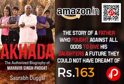 Akhada The Authorized Biography of Mahavir Singh Phogat Book