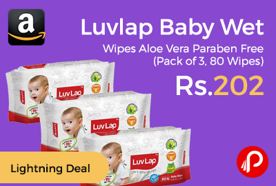 Luvlap Baby Wet Wipes Aloe Vera Paraben Free (Pack of 3, 80 Wipes) at Rs.202 Only - Amazon