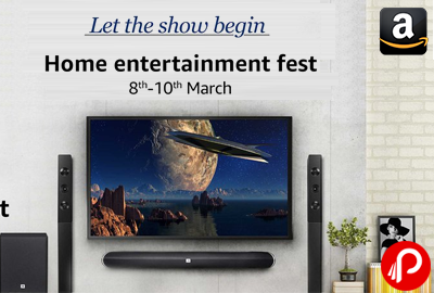 Home Entertainment Fest 8th - 10th March
