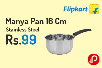 Manya Pan 16 Cm Stainless Steel