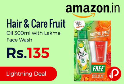 Hair & Care Fruit Oil 300ml with Lakme Face Wash