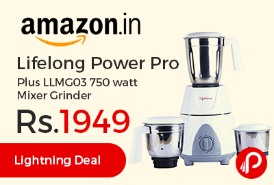Lifelong Power Pro Plus LLMG03 750 watt Mixer Grinder