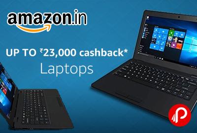 Laptop Upto 23% Cashback Amazon Pay cashback