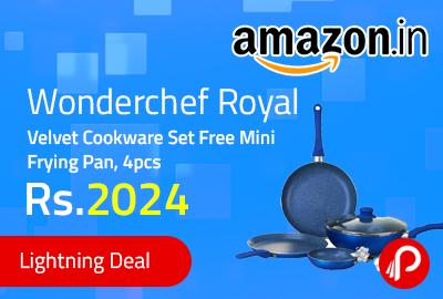 Wonderchef Royal Velvet Cookware Set Free Mini Frying Pan, 4pcs