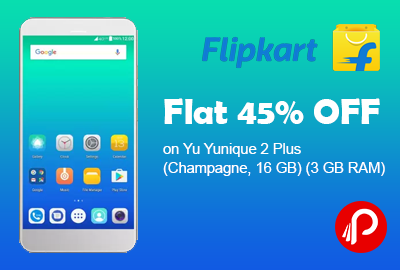 Flat 45% OFF on Yu Yunique 2 Plus (Champagne, 16 GB) (3 GB RAM) - Flipkart