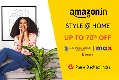 STYLE @ HOME - UP TO 70% OFF - Steal deals! - Amazon India