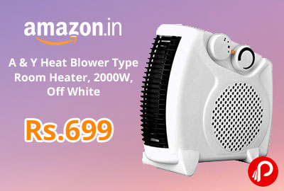 A & Y Heat Blower Type Room Heater @ 699 - Amazon India