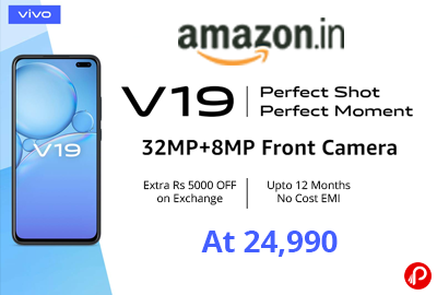 Vivo V19 - Extra Rs 5000 OFF on Exchange - Amazon India