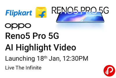 Reno5 Pro 5G Highlight Video Launching 18 Jan, 12:30PM - Flipkart