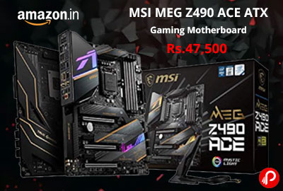 MSI MEG Z490 ACE ATX Gaming Motherboard @ 47,500 - Amazon India