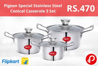 Pigeon Special Stainless Steel Conical Casserole 3 Set @ 470 - Flipkart