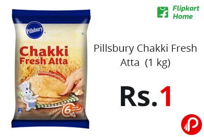 Pillsbury Chakki Fresh Atta (1 kg) @ 1 - Flipkart Home