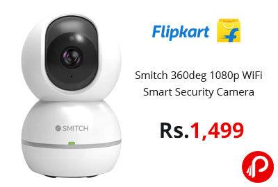 Smitch 360deg 1080p WiFi Smart Security Camera @ 1,499 - Flipkart