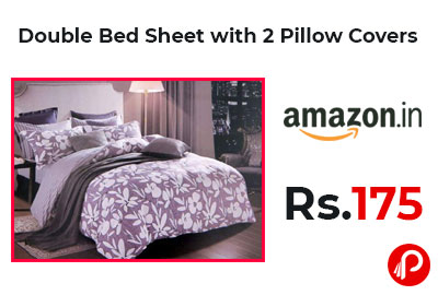 Double Bed Sheet with 2 Pillow Covers @ 175 - Amazon India