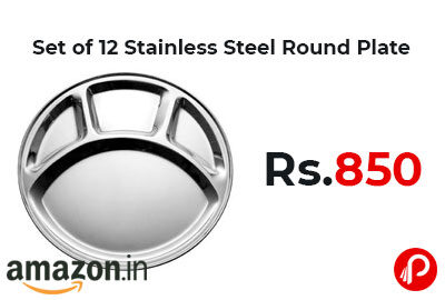 Dynore Set of 12 Stainless Steel Round Mess Plate @ 850 - Amazon India