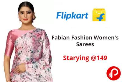 Fabian Fashion Women's Sarees Starting @ 149 - Flipkart