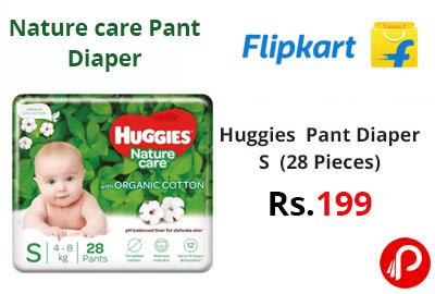 Huggies Nature care pant Diaper - S (28 Pieces) @ 199 - Flipkart
