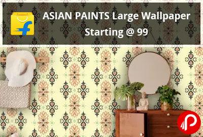 ASIAN PAINTS Large Wallpaper Starting @ 99 - Flipkart