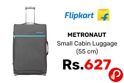 METRONAUT Small Cabin Luggage (55 cm) @ 627 - Flipkart