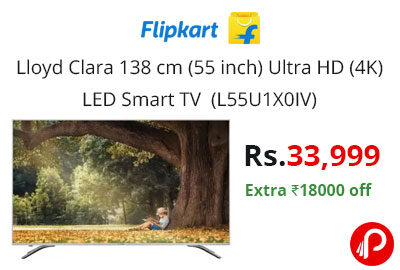 Lloyd Clara 138 cm (55 inch) Ultra HD (4K) LED Smart TV (L55U1X0IV) @ 33,999 - Flipkart