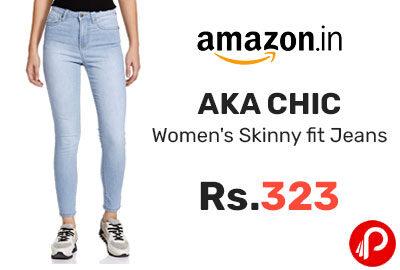 AKA CHIC Women's Skinny fit Jeans @ 323 - Amazon India