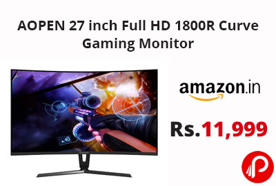 AOPEN 27 inch Full HD 1800R Curve Gaming Monitor @ 11,999 - Amazon India