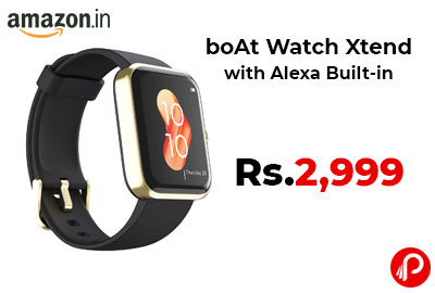 boAt Watch Xtend with Alexa Built-in @ 2999 - Amazon India