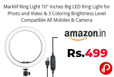 """Marklif Ring Light 10"""" Inches Big LED Ring Light @ 499 - Amazon India"""