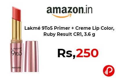 Lakmé 9To5 Primer + Creme Lip Color @ 250 - Amaozon India