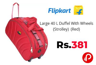 Large 40 L Duffel With Wheels (Strolley) (Red) @ 381 - Flipkart