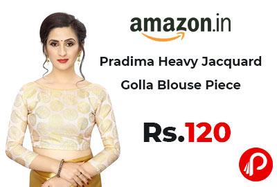 Pradima Heavy Jacquard Golla Blouse Piece @ 120 - Amazon India