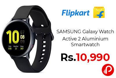 SAMSUNG Galaxy Watch Active 2 Aluminium Smartwatch @ 10,990 - Flipkart