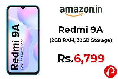 Redmi 9A (2GB RAM, 32GB Storage) @ 6,799 - Amazon India