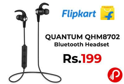 QUANTUM QHM8702 Bluetooth Headset @ 199 - Flipkart