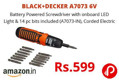 BLACK+DECKER A7073 6V Battery Powered Screwdriver @ 599 - Amazon India